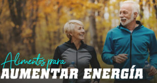 Alimentos para aumentar la energía