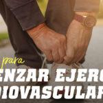 Consejos para comenzar un ejercicio cardiovascular