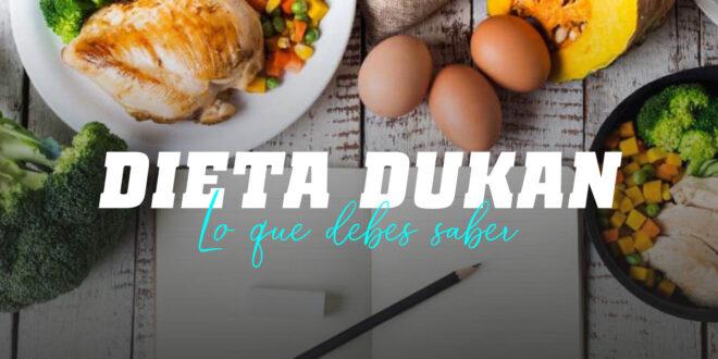 Dieta Dukan, Todo lo que Debes Saber