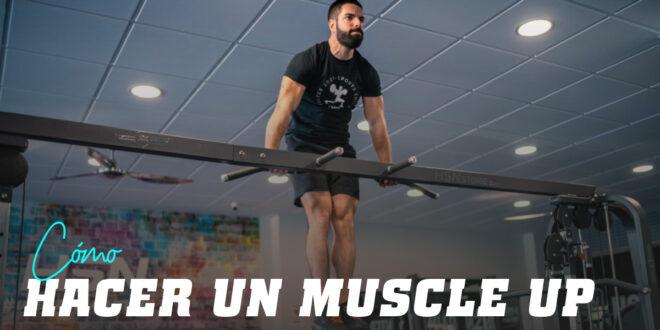 Mi primer muscle-up. Guía práctica