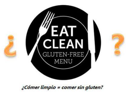 Sin Gluten Comer Limpio