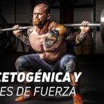 Dieta Cetogénica en Deportes de Fuerza