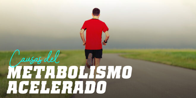 ¿Cuáles son los síntomas de tener un metabolismo acelerado?
