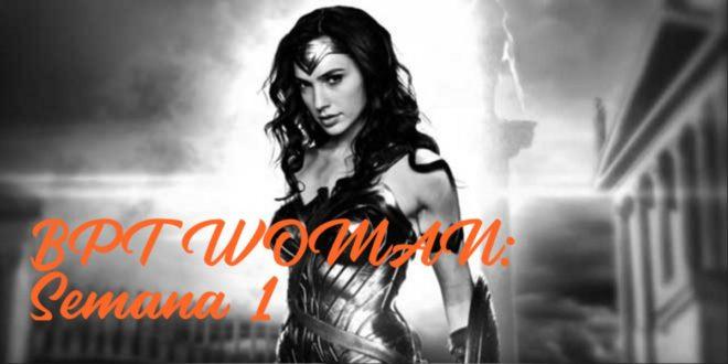 Rutina para Chicas: BPT Woman. Semana 1