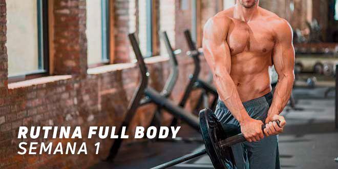 Rutina Full Body para Hipertrofia. Semana 1