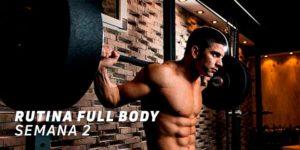 Rutina Full Body Semana 2