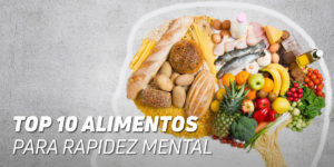 Top Alimentos Rapidez Mental
