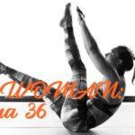 BPT Woman: Semana 36
