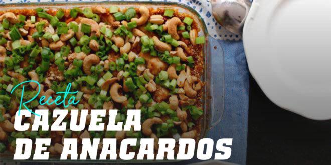 Cazuela de Anacardo, Pollo y Quinoa