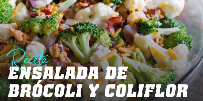 Ensalada Brócoli y Coliflor con Bacon y Queso