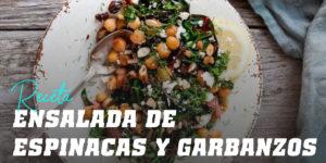 Receta de Ensalada de Espinacas y Garbanzos