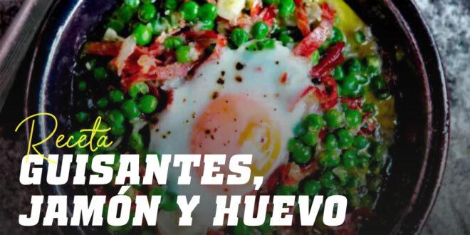 Guisantes con Jamón Serrano y Huevos