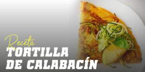 Receta de Tortilla de Calabacín