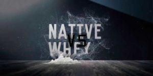 Native Whey VS Regular Whey