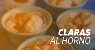 Receta de Claras al Horno con Sirope de Caramelo HSNfoods