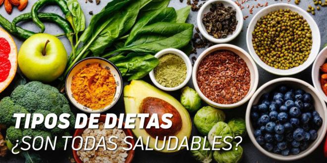 Tipos de Dietas: ¿Son Todas Saludables?