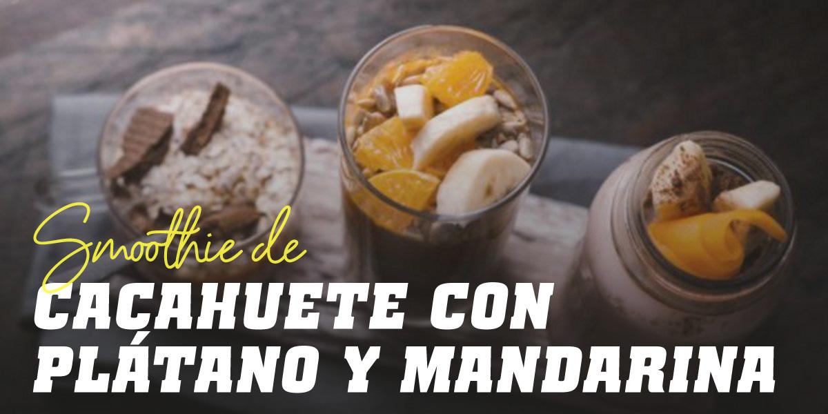 Smoothie con Harina de Cacahuete, Plátano y Mandarina