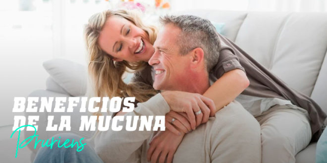 Mucuna Pruriens – Aumento de Testosterona y Fertilidad