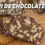 Receta Salami de Chocolate con Frutos Secos