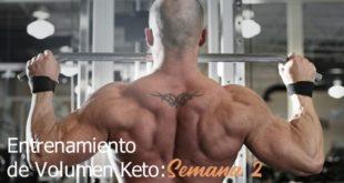 Entrenamiento de Volumen Keto - Semana 2