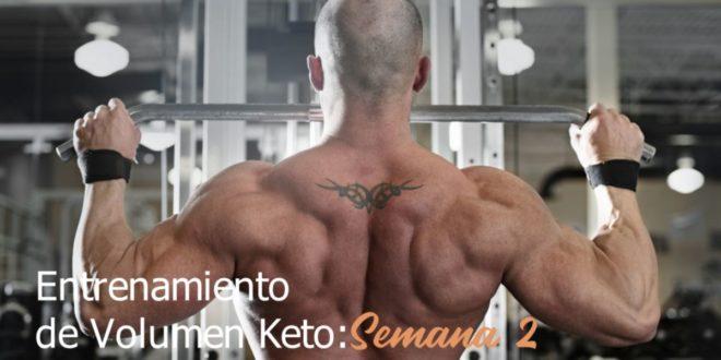 Entrenamiento de Volumen Keto – Semana 2