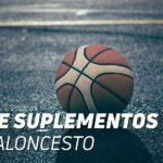 ¿Cuáles son los mejores Suplementos para Baloncesto?