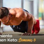 Entrenamiento de Volumen Keto - Semana 6