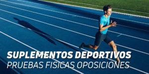 Suplementos para Pruebas Físicas Oposiciones