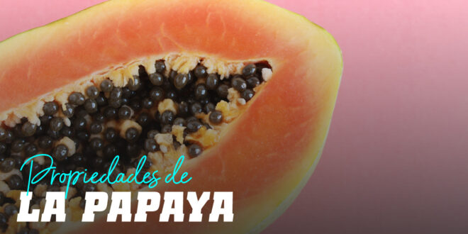 Papaya: conoce sus propiedades digestivas