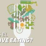 ¿Qué es el Intuitive Eating?