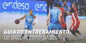 Guía de Entrenamiento para Bases Baloncesto