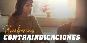 Berberina y sus Contraindicaciones