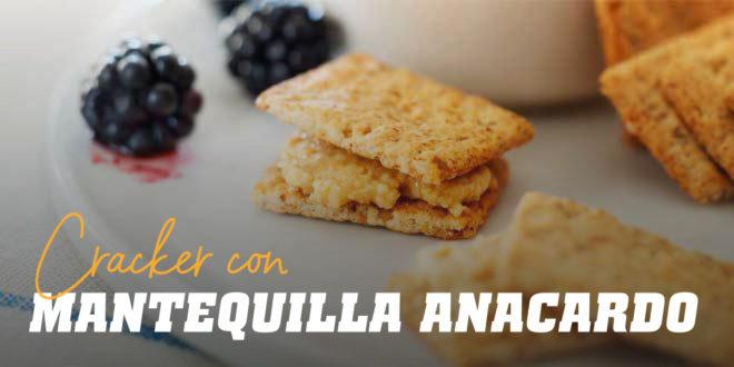 Crackers con Mantequilla de Anacardo