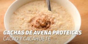 Gachas de Avena Cacao y Cacahuete