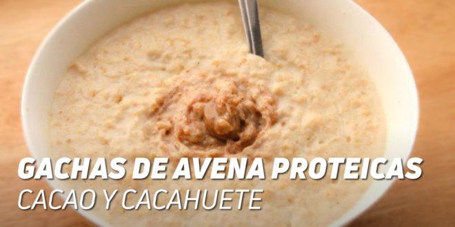 Gachas de Avena Proteicas con Cacao y Cacahuete