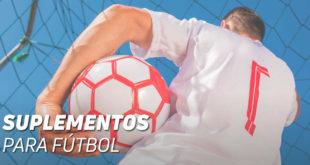 ¿Qué suplementos debe tomar un futbolista?