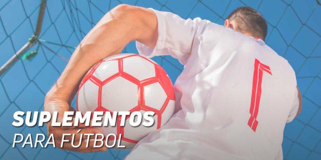 ¿Qué Suplementos Deportivos debe tomar un futbolista?