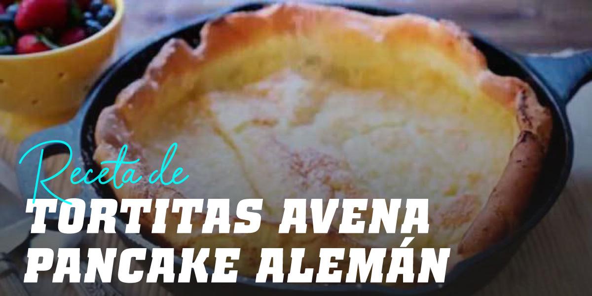 """Tortitas de Avena estilo """"Pancake Alemán"""""""