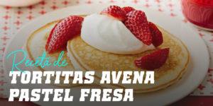 Tortitas de Avena Pastel de Fresa