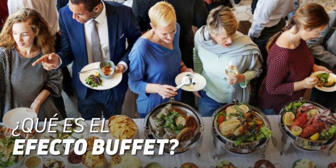 ¿Qué es el Efecto Buffet?