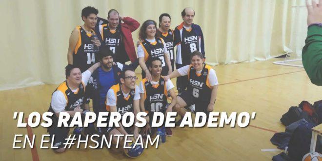 'Los Raperos de ADEMO', nuevos miembros del #HSNTeam