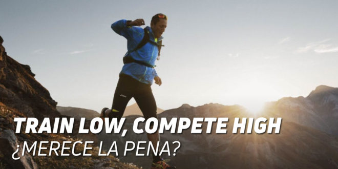 Train Low, Compete High para Optimizar el Rendimiento