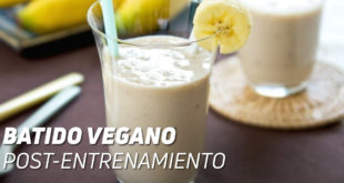 Batido Vegano Post Entrenamiento