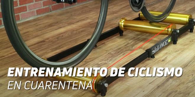 ¿Cómo entrena un Ciclista en casa durante la Cuarentena?