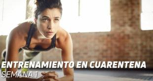 Entrenamiento Cuarentena Semana 1