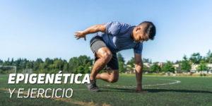 Epigenética y Ejercicio
