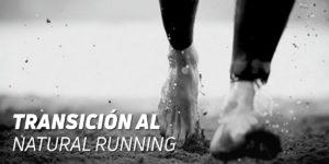 Transición Natural Running