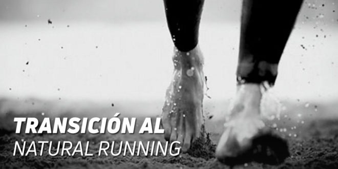 Transición al Natural Running