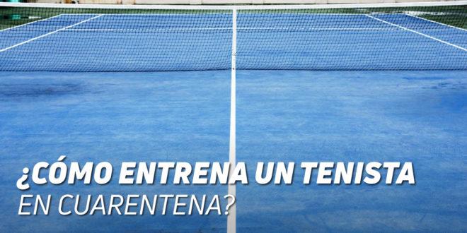 Entrenamiento de Tenis en Casa durante la Cuarentena