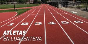 Atletas en Cuarentena
